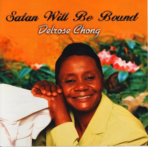 Delrose Chong - Satan Will Be Bound (CDDC01)