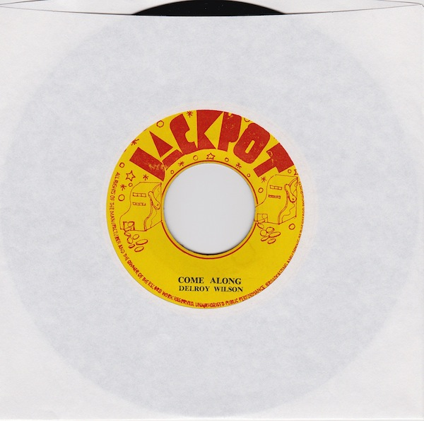 "Delroy Wilson - Come Along (BL4569 - 7"")"