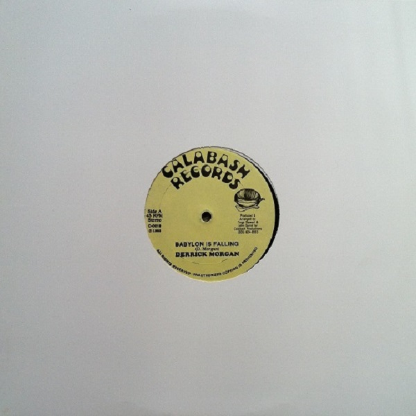 "Derrick Morgan - Babylon Is Falling (C0019 - 12"")"