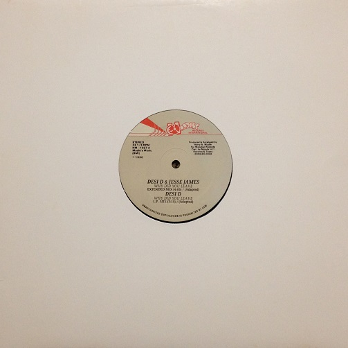 "Desi D. & Jesse James - Why Did You Leave (HMD1027 - 12"")"