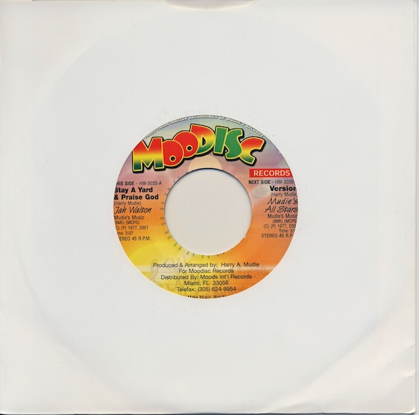 "Jah Walton - Stay A Yard & Praise God (HM3035 -7"")"