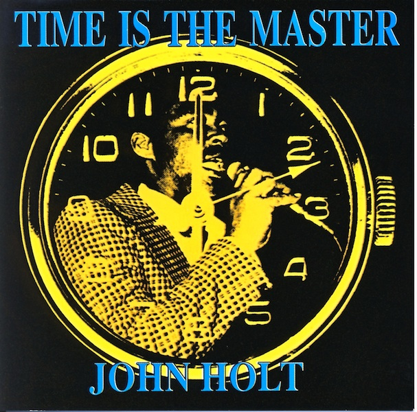 John Holt & Mudies All Stars - Time Is The Master (HMCD50105)