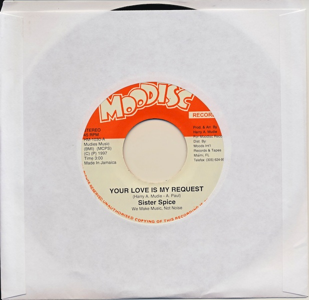 "Sister Spice - Your Love Is My Request (HM1030 -7"")"