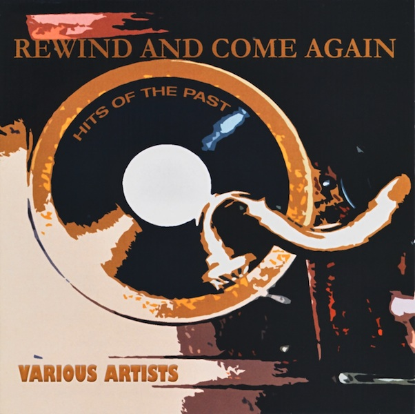 Various Artists - Rewind & Come Again Hits Of Past (HMCD50127)